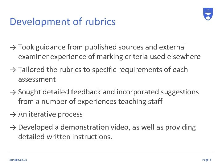 Development of rubrics → Took guidance from published sources and external examiner experience of