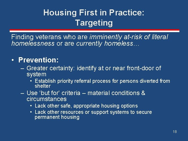 Housing First in Practice: Targeting Finding veterans who are imminently at-risk of literal homelessness
