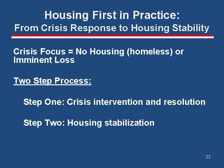 Housing First in Practice: From Crisis Response to Housing Stability Crisis Focus = No