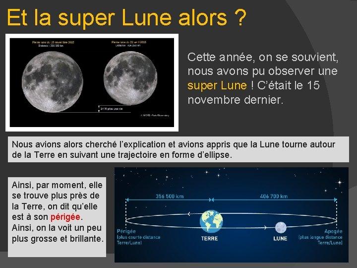 Et la super Lune alors ? Cette année, on se souvient, nous avons pu