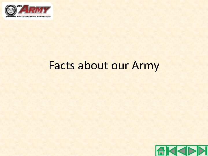Facts about our Army