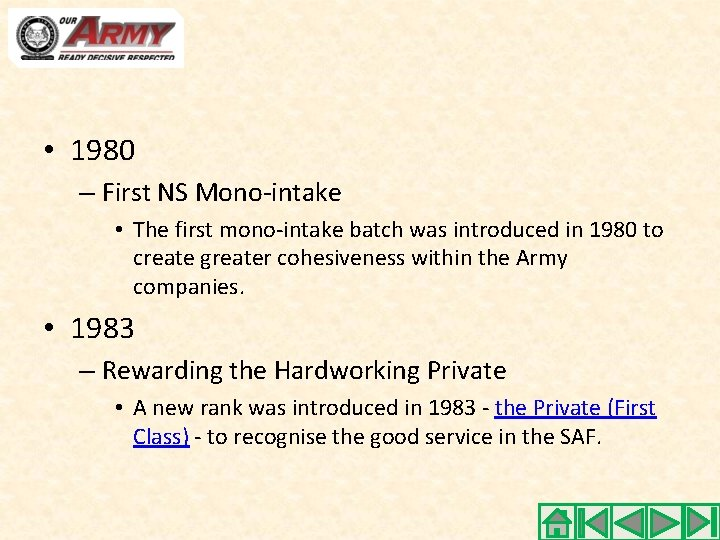 • 1980 – First NS Mono-intake • The first mono-intake batch was introduced