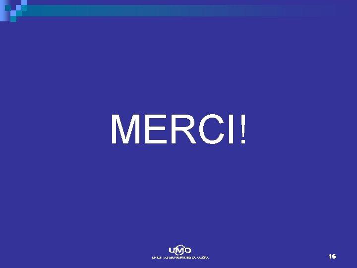 MERCI! 16