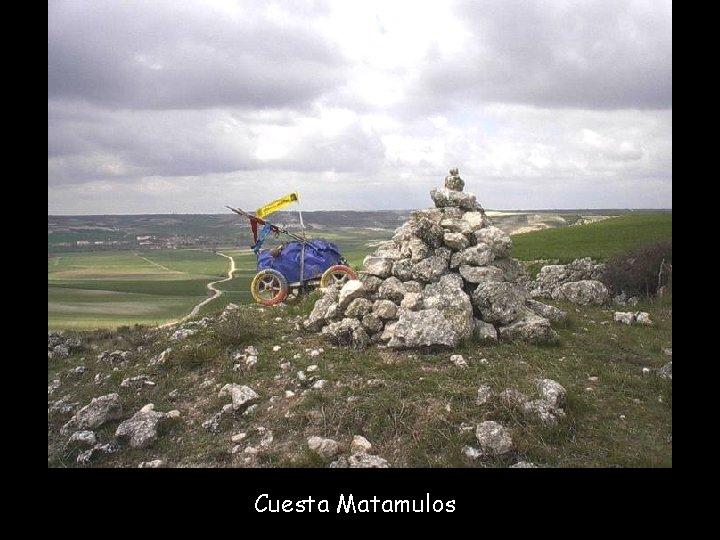 Cuesta Matamulos