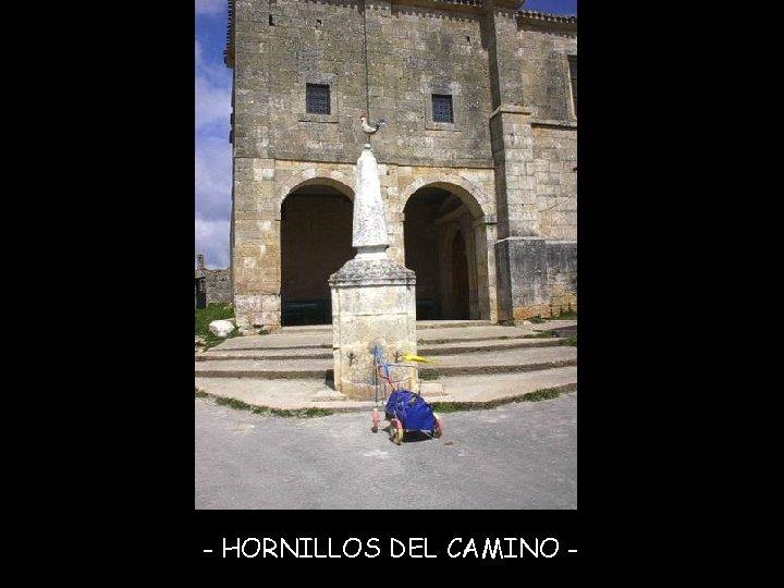 - HORNILLOS DEL CAMINO -