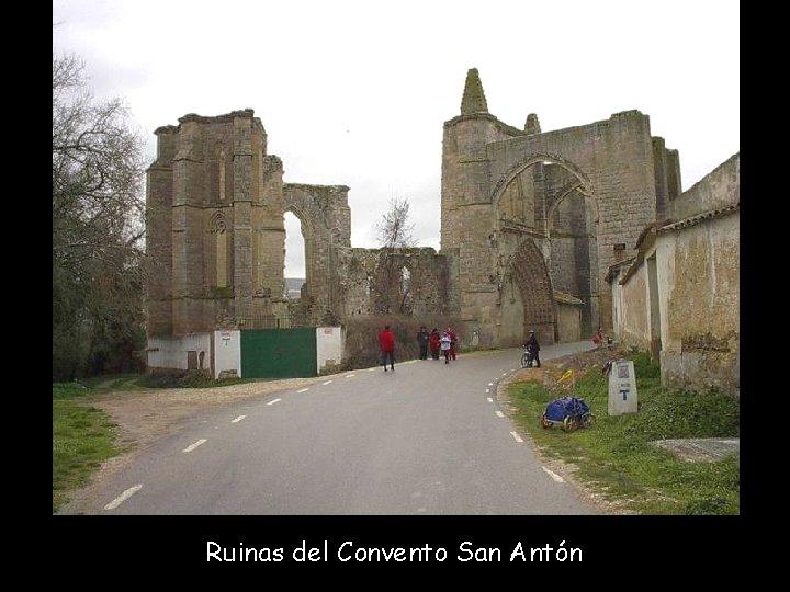 Ruinas del Convento San Antón