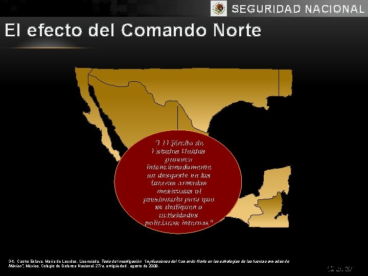 """SEGURIDAD NACIONAL El efecto del Comando Norte """"El Ejército de Estados Unidos provoca intencionadamente"""