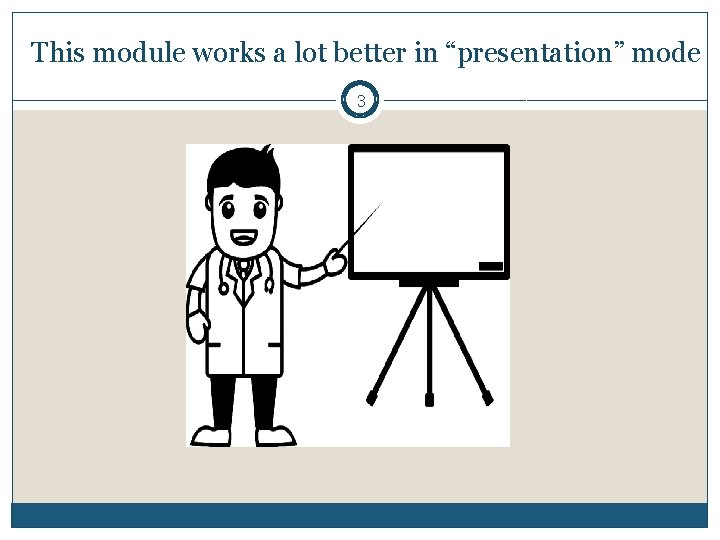 """This module works a lot better in """"presentation"""" mode 3"""