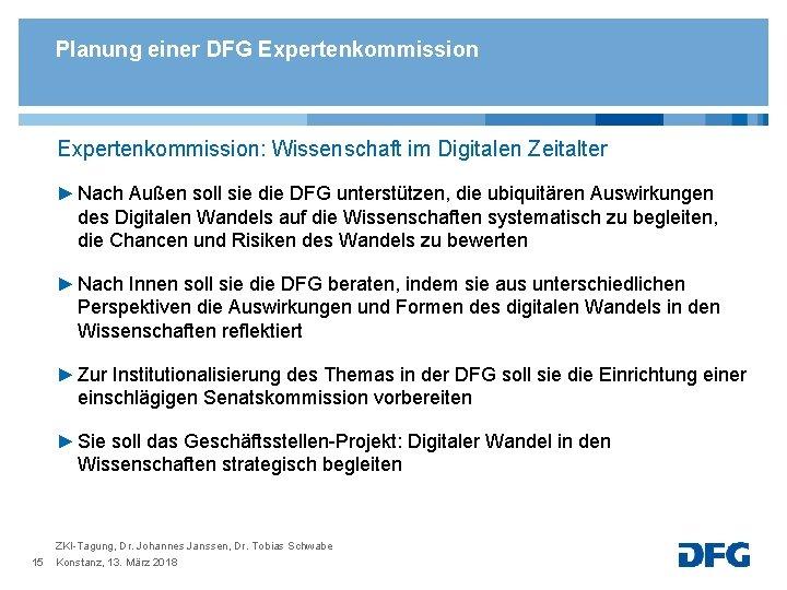 Planung einer DFG Expertenkommission: Wissenschaft im Digitalen Zeitalter ► Nach Außen soll sie die