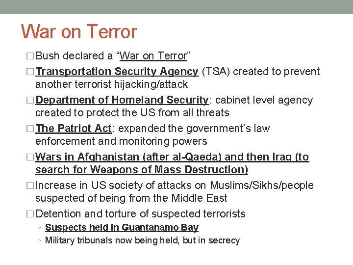 "War on Terror � Bush declared a ""War on Terror"" � Transportation Security Agency"