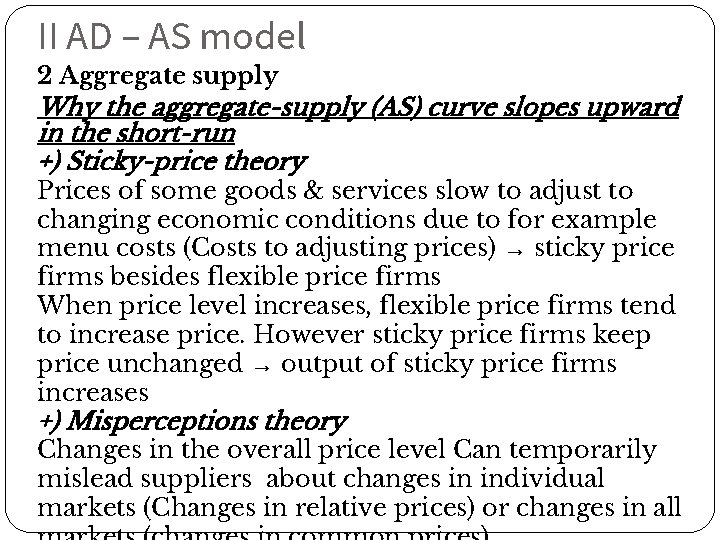 II AD – AS model 2 Aggregate supply Why the aggregate-supply (AS) curve slopes