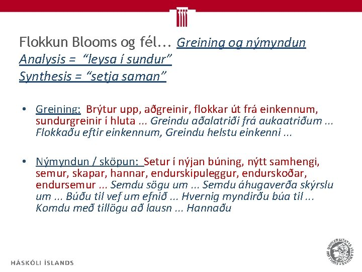 """Flokkun Blooms og fél. . . Greining og nýmyndun Analysis = """"leysa í sundur"""""""
