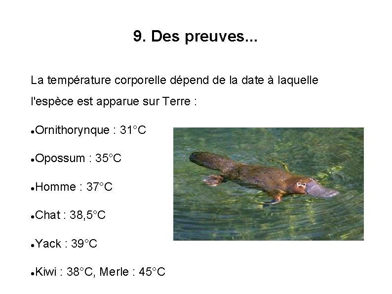 9. Des preuves. . . La température corporelle dépend de la date à laquelle