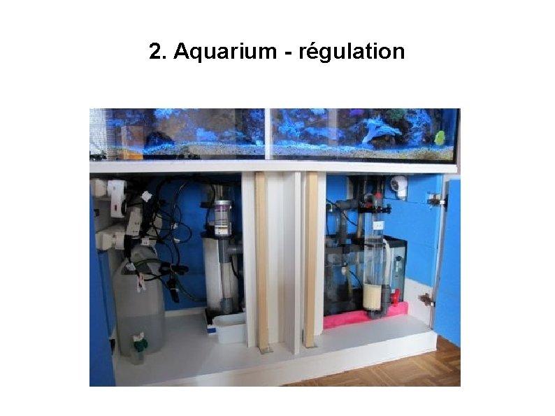 2. Aquarium - régulation