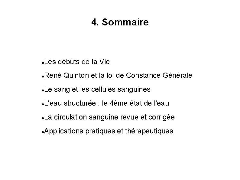 4. Sommaire Les débuts de la Vie René Quinton et la loi de Constance