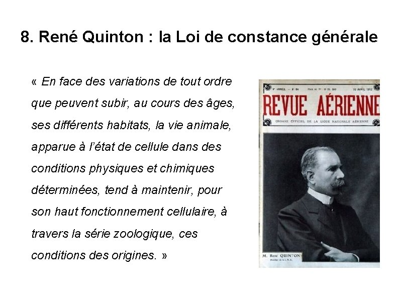 8. René Quinton : la Loi de constance générale « En face des variations