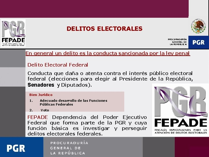DELITOS ELECTORALES PROCURADURÍA GENERAL DE LA REPÚBLICA En general un delito es la conducta