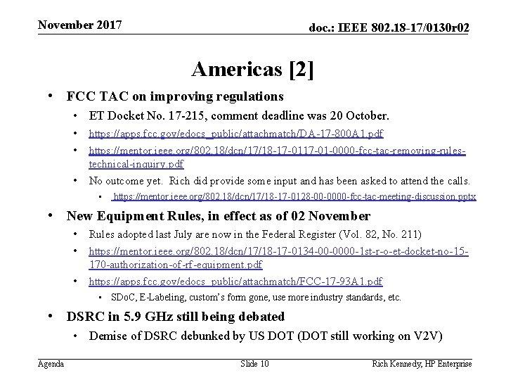 November 2017 doc. : IEEE 802. 18 -17/0130 r 02 Americas [2] • FCC