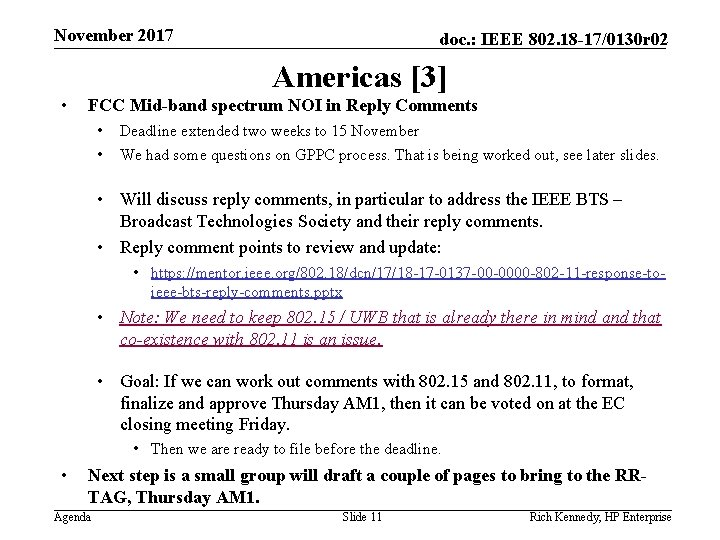 November 2017 doc. : IEEE 802. 18 -17/0130 r 02 Americas [3] • FCC