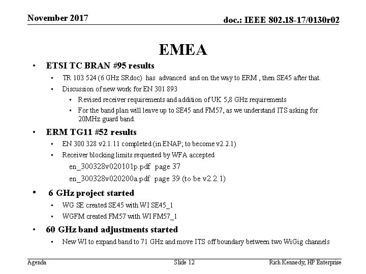 November 2017 doc. : IEEE 802. 18 -17/0130 r 02 EMEA • ETSI TC
