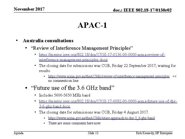 November 2017 doc. : IEEE 802. 18 -17/0130 r 02 APAC-1 • Australia consultations