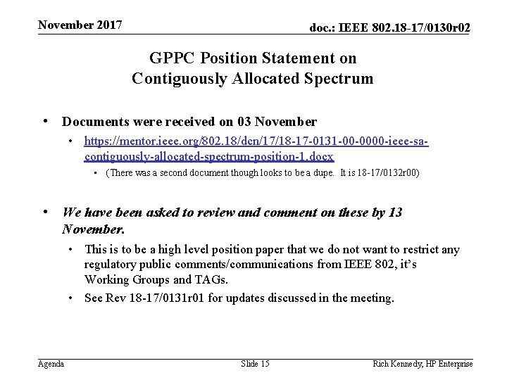 November 2017 doc. : IEEE 802. 18 -17/0130 r 02 GPPC Position Statement on