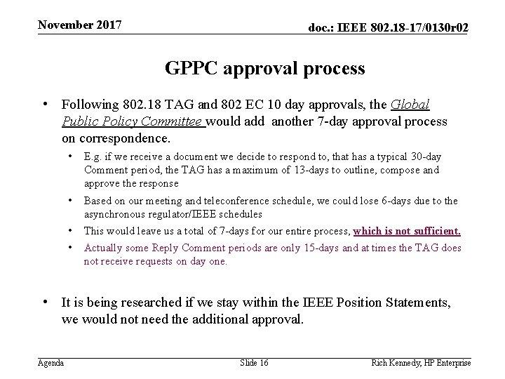 November 2017 doc. : IEEE 802. 18 -17/0130 r 02 GPPC approval process •
