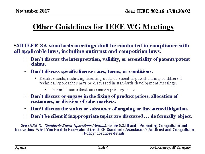 November 2017 doc. : IEEE 802. 18 -17/0130 r 02 Other Guidelines for IEEE