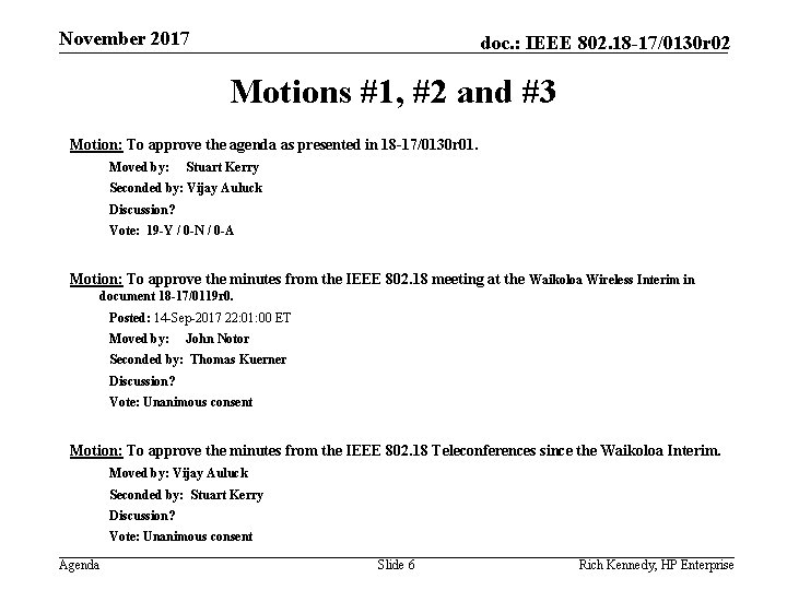November 2017 doc. : IEEE 802. 18 -17/0130 r 02 Motions #1, #2 and
