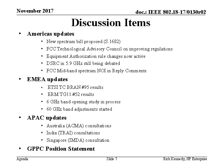 November 2017 doc. : IEEE 802. 18 -17/0130 r 02 Discussion Items • Americas