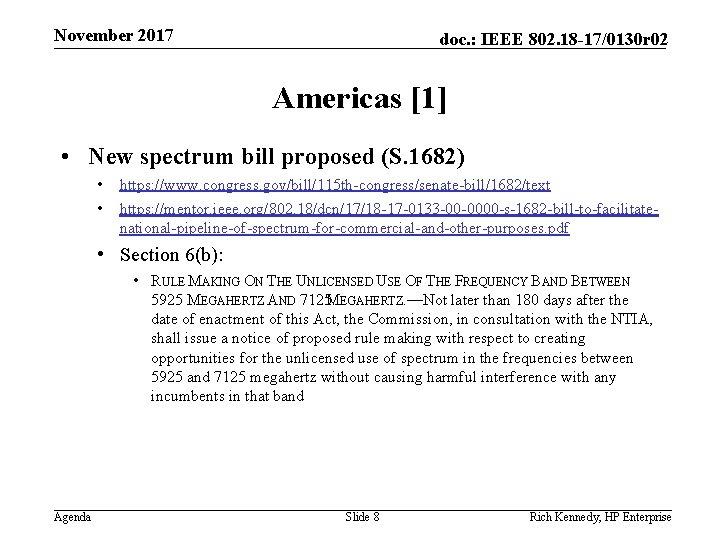November 2017 doc. : IEEE 802. 18 -17/0130 r 02 Americas [1] • New