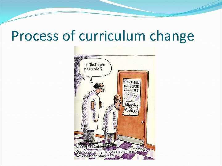Process of curriculum change