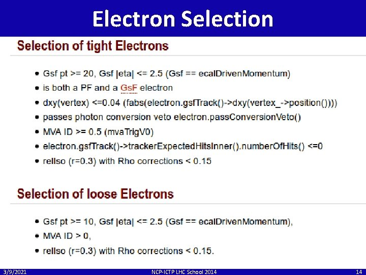 Electron Selection 3/9/2021 NCP-ICTP LHC School 2014 14