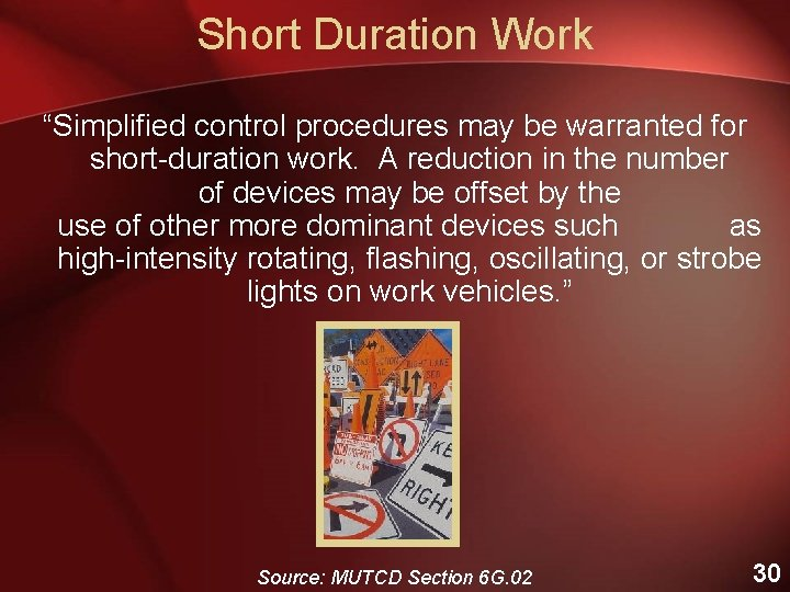"""Short Duration Work """"Simplified control procedures may be warranted for short-duration work. A reduction"""