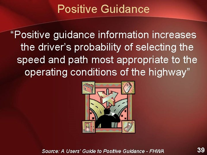 """Positive Guidance """"Positive guidance information increases the driver's probability of selecting the speed and"""