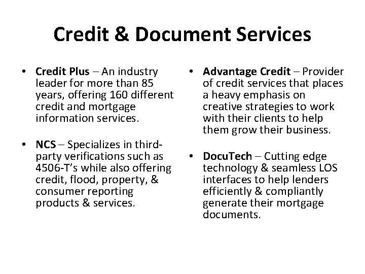 Credit & Document Services • Credit Plus – An industry leader for more than