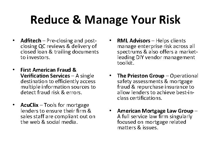 Reduce & Manage Your Risk • Adfitech – Pre-closing and postclosing QC reviews &