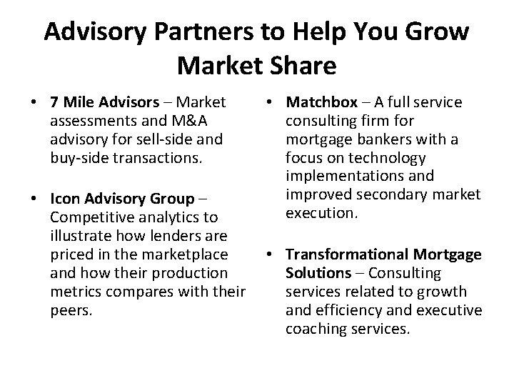 Advisory Partners to Help You Grow Market Share • 7 Mile Advisors – Market