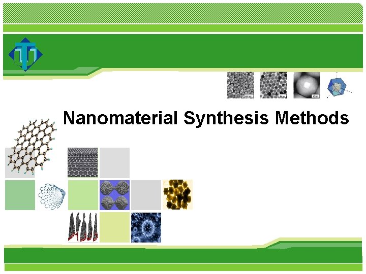 Nanomaterial Synthesis Methods