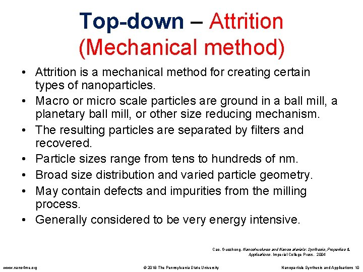 Top-down – Attrition (Mechanical method) • Attrition is a mechanical method for creating certain