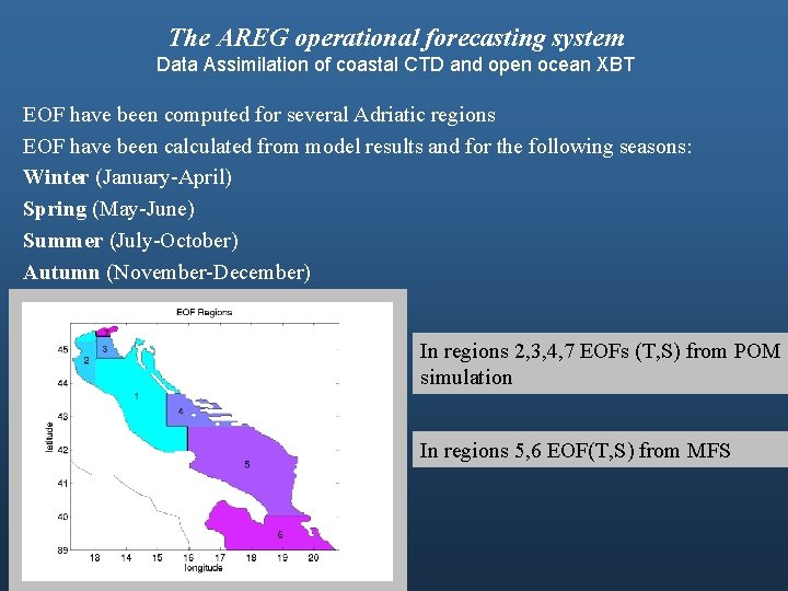 The AREG operational forecasting system Data Assimilation of coastal CTD and open ocean XBT