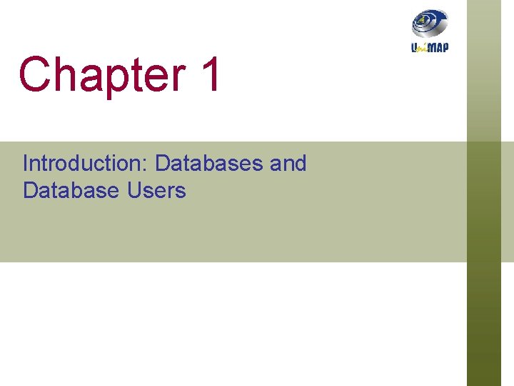 Chapter 1 Introduction: Databases and Database Users