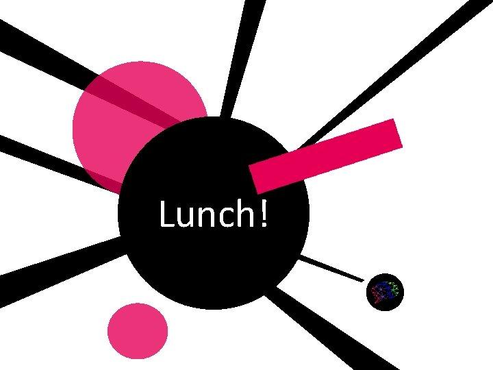 Lunch! Gemaakt door: Wiet Verkooijen