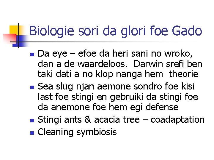 Biologie sori da glori foe Gado n n Da eye – efoe da heri