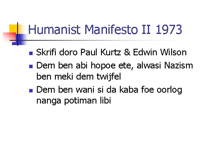 Humanist Manifesto II 1973 n n n Skrifi doro Paul Kurtz & Edwin Wilson
