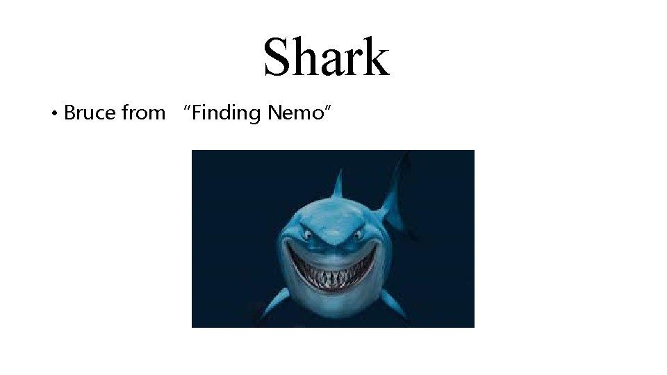 """Shark • Bruce from """"Finding Nemo"""""""