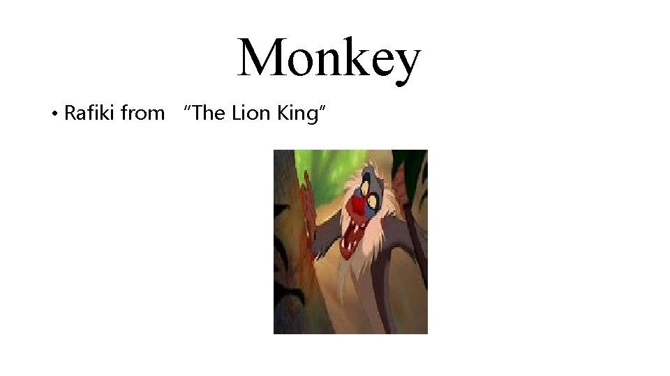 "Monkey • Rafiki from ""The Lion King"""