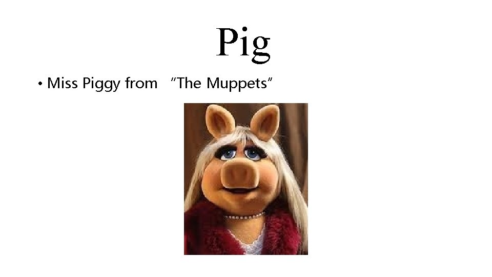 """Pig • Miss Piggy from """"The Muppets"""""""