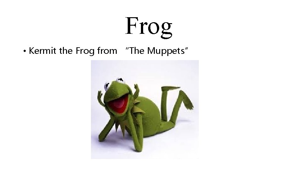 """Frog • Kermit the Frog from """"The Muppets"""""""