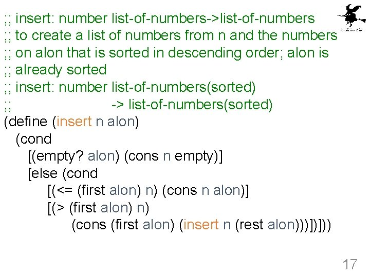 ; ; insert: number list-of-numbers->list-of-numbers ; ; to create a list of numbers from